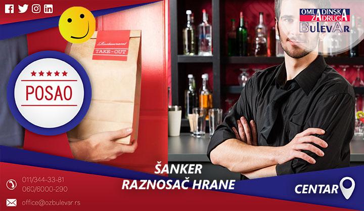 Šanker - raznosač hrane | Poslovi, Beograd, Centar