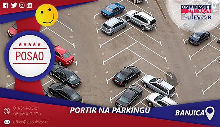 Portir na parkingu | Posao, Banjica