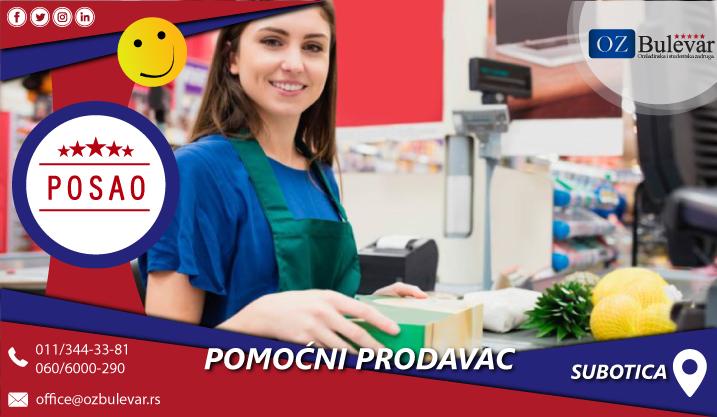 Pomoćni prodavac | Posao, Subotica