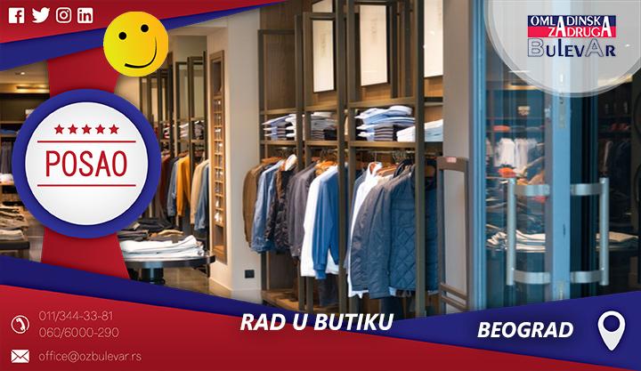 Rad u butiku | Oglasi za posao, Beograd
