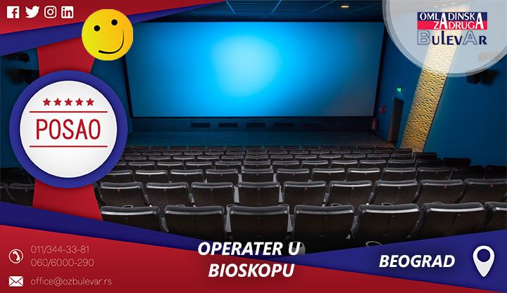 Operater u bioskopu   Oglasi za posao, Beograd