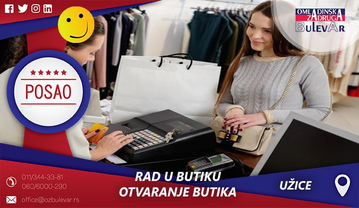 Rad u butiku - otvaranje butika | Oglasi za posao, Užice