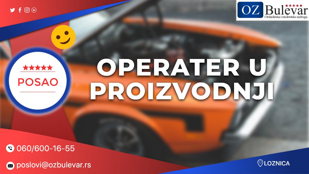Operater u proizvodnji / Oglasi za posao, Loznica