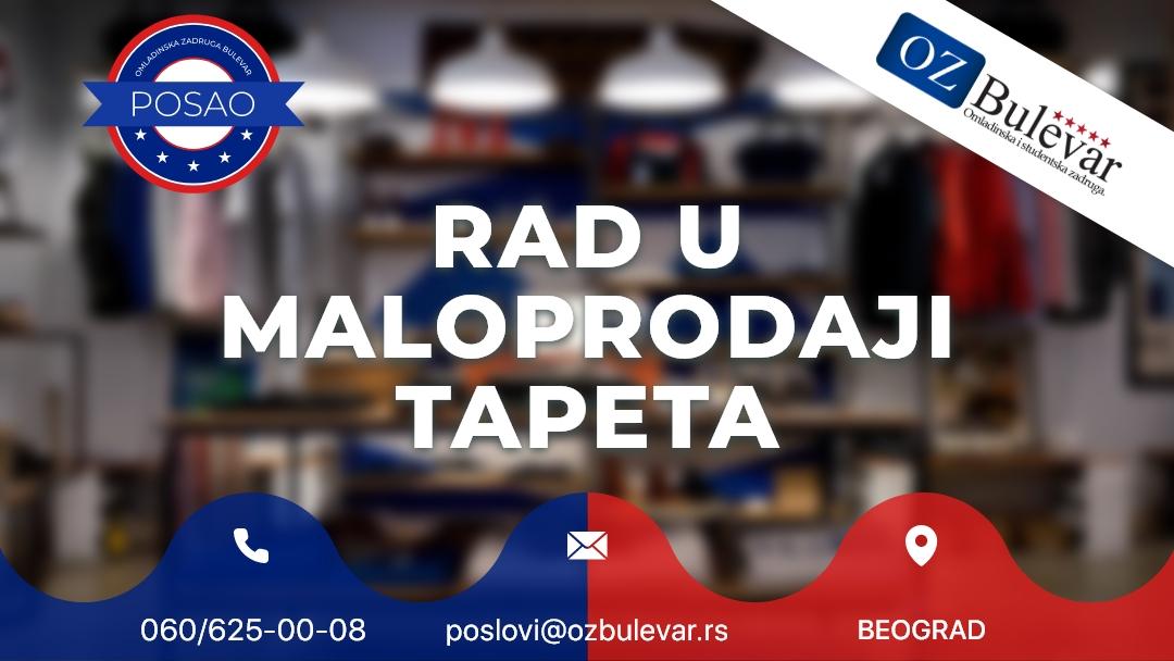 Rad u maloprodaji tapeta | Oglasi za posao, Beograd