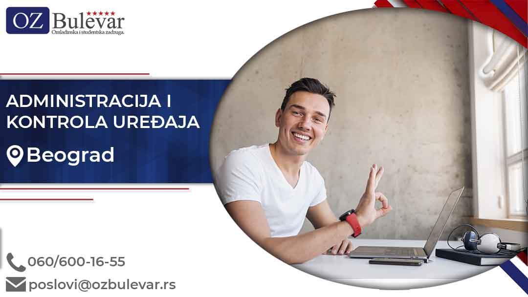 Administracija i kontrola uređaja | Oglasi za posao, Beograd