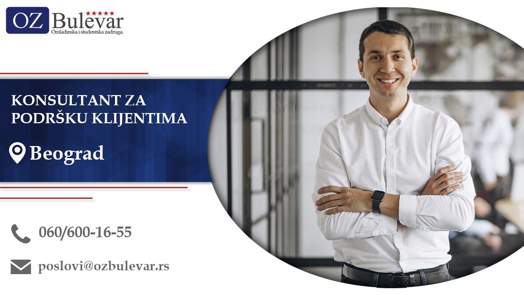 Konsultant za podršku klijentima | Oglasi za posao, Beograd